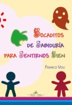 Bocaditos de sabiduría para sentirnos bien (ebook)