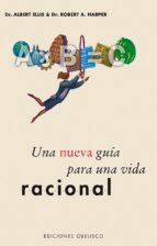 Una nueva guía para una vida racional (ebook)