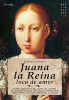 Juana la Reina, loca de amor (ebook)
