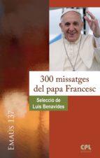 300 missatges del papa Francesc (ebook)