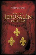 Nuestra Jerusalén perdida (ebook)