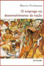 O emprego no desenvolvimento da nação (ebook)