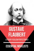 Essential Novelists - Gustave Flaubert (ebook)