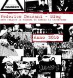 Federico Dezzani - Blog. Anno 2016 (ebook)