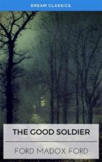 The Good Soldier (Dream Classics) (ebook)