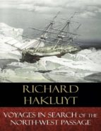 Voyages In Search of the North-West Passage (ebook)