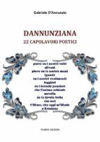 Dannunziana: 22 capolavori poetici (ebook)