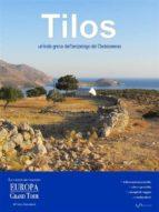 Tilos, un'isola greca dell'arcipelago del Dodecaneso (ebook)