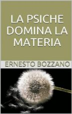 La Psiche domina la materia (ebook)