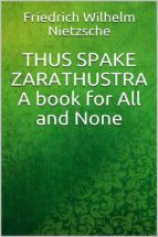 Thus Spake Zarathustra: A Book for All and None (ebook)