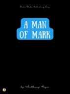A Man of Mark (ebook)