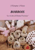 Bobbois - le Ricette di Donna Fiorenza (ebook)