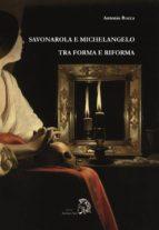 Savonarola e Michelangelo (ebook)