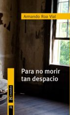 Para no morir tan despacio (ebook)