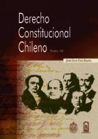 Derecho Constitucional chileno, tomo III (ebook)
