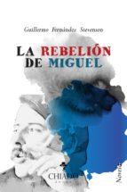 LA REBELIÓN DE MIGUEL