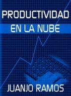 PRODUCTIVIDAD EN LA NUBE