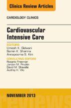 Cardiovascular Intensive Care, An Issue of Cardiology Clinics, E-Book (ebook)