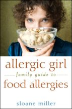 Allergic Girl Family Guide to Food Allergies (ebook)