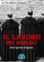 Il lavoro dei monaci (ebook)