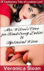 Mrs. Wilson's Cure for Headstrong Ladies & Hysterical Wives (ebook)