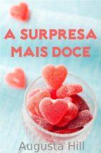A Surpresa Mais Doce (ebook)