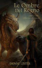 Le Ombre Del Regno (ebook)