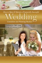 How to Open & Operate a Financially Successful Wedding Consultant & Planning Business (ebook)