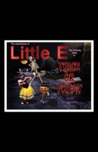 The Adventures Of Little E The Friendly Alien (ebook)