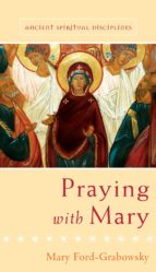 Praying with Mary (ebook)