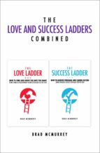 THE LOVE AND SUCCESS LADDERS COMBINED