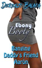 Banging Daddy's Friend Aaron (ebook)
