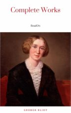 The Complete Works of George Eliot.(10 Volume Set)(limited to 1000 Sets. Set #283)(edition De Luxe) (ebook)
