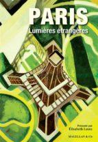 Paris, Lumières étrangères (ebook)