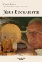Jésus Eucharistie (ebook)