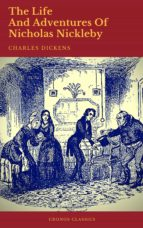 The Life And Adventures Of Nicholas Nickleby (Cronos Classics) (ebook)