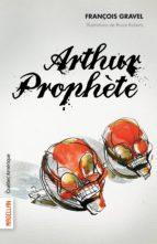 Arthur Prophète (ebook)