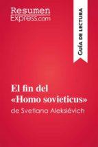 """El fin del """"Homo sovieticus"""" de Svetlana Aleksiévich (Guía de lectura) (ebook)"""
