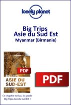 Big Trips Asie du Sud-Est - Myanmar (Birmanie) (ebook)