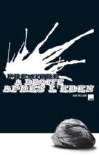 Première à droite après l'Eden (ebook)