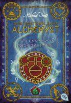 Die Geheimnisse des Nicholas Flamel - Der unsterbliche Alchemyst (ebook)