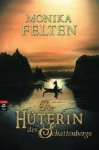 Die Hüterin des Schattenbergs (ebook)