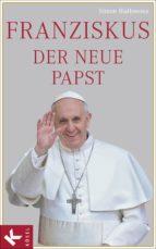 Franziskus, der neue Papst (ebook)