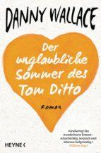 Der unglaubliche Sommer des Tom Ditto (ebook)