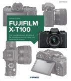 Kamerabuch Fujifilm X-T100 (ebook)