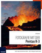 Fotografie mit der Pentax K-3 (ebook)