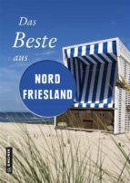 Das Beste aus Nordfriesland (ebook)