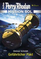 MISSION SOL 3: GEFÄHRLICHER PAKT