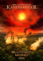 Kaiserkrieger 11: Blutiger Mond (ebook)