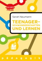 Teenagerschwangerschaften und Lernen (ebook)
